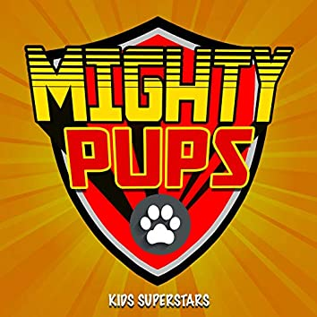 """Mighty Pups (From """"Paw Patrol"""") [Remix]"""