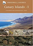 Canary Islands: Vol. 1: Fuerteventura and Lanzarote - Spain (Crossbill Guides)