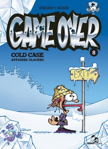 Game Over - Tome 08 : Cold Case