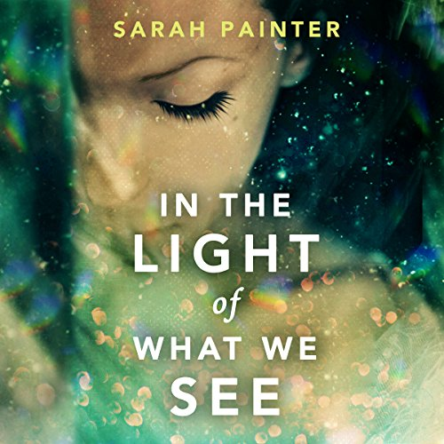 In the Light of What We See audiobook cover art