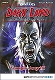 Rafael Marques: Dark Land - Folge 24: Vampir-Angriff