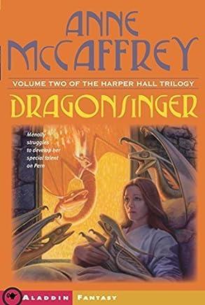 Dragonsinger (Harper Hall of Pern) by Anne McCaffrey(2003-04-01)
