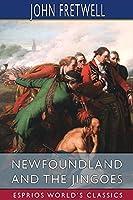 Newfoundland and the Jingoes (Esprios Classics)