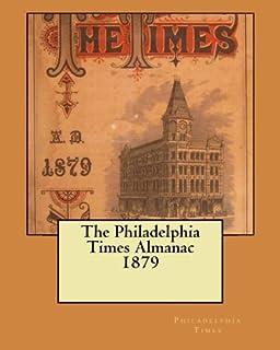 The Philadelphia Times Almanac 1879