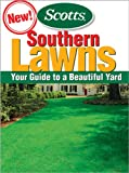 Southern Lawns: Your Guide to to a Beautiful Yard