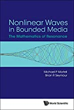 Nonlinear Waves in Bounded Media:The Mathematics of Resonance