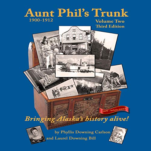 Aunt Phil's Trunk: Volume 2, Third Edition audiobook cover art