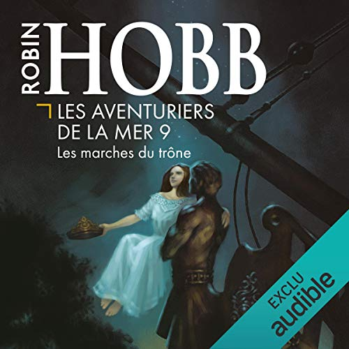 Les marches du trône     Les aventuriers de la mer 9              By:                                                                                                                                 Robin Hobb                               Narrated by:                                                                                                                                 Vincent de Boüard                      Length: 12 hrs and 52 mins     Not rated yet     Overall 0.0