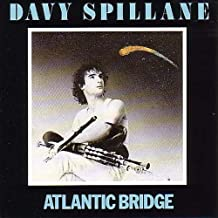 Atlantic Bridge by Davy Spillane (2012-08-28)
