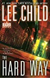 The Hard Way - A Reacher Novel - Bantam - 07/09/2010