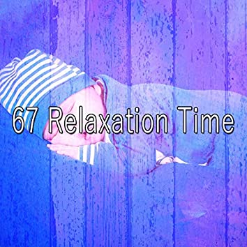 67 Relaxation Time