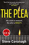 The plea: His client is innocent. His wife is guilty.: 2 (Eddie Flynn Series)