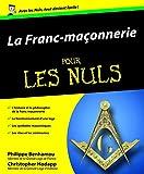 La Franc-Maçonnerie Pour les Nuls - First - 22/02/2006