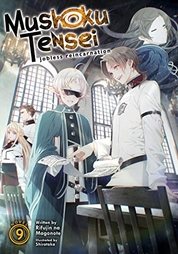 Mushoku Tensei: Jobless Reincarnation (Light Novel) Vol. 9