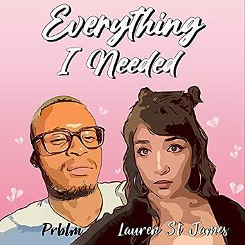Everything I Needed