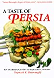 A Taste of Persia: An Introduction to Persian Cooking