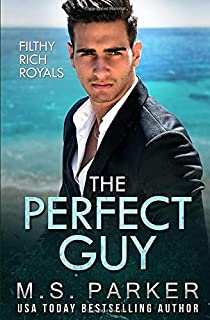 The Perfect Guy: Filthy Rich Royals
