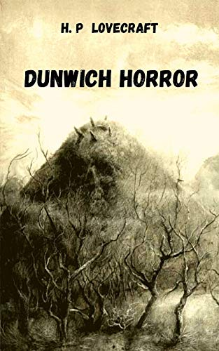 Compare Textbook Prices for Dunwich horror  ISBN 9798595499118 by Lovecraft, H.P,alonso, monica