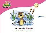 La nutria Nené: Un cuento con la N (Castellano - A PARTIR DE 3 AÑOS - LIBROS DIDÁCTICOS - El tren de las palabras)