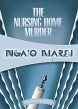 The Nursing Home Murders (Inspectr Roderick Alleyn Book 3)