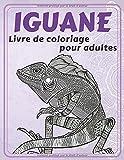 Iguane - Livre de coloriage pour adultes 🦎