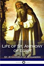 Best the life of saint anthony by st athanasius Reviews