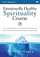 Emotionally Healthy Spirituality Course: It's Impossible to Be Spiritually Mature, While Remaining Emotionally Immature [DVD]