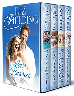 Liz's Classics: Box Set containing - Trouble in Paradise; A Point of Pride; The Bride, the Baby & the Best Man; A Summer's Lease by [Liz Fielding]