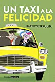 Un taxi a la felicidad (Grijalbo Narrativa)