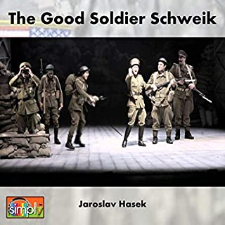 The Good Soldier Schweik     The Rollicking Humorous Ribald Story of Soldiers in World War 1 Carrying on and Living and Dying in War, Worthy of Catch 22 Fame               By:                                                                                                                                 Jaroslav Hasek                               Narrated by:                                                                                                                                 Deaver Brown                      Length: 18 hrs and 19 mins     Not rated yet     Overall 0.0