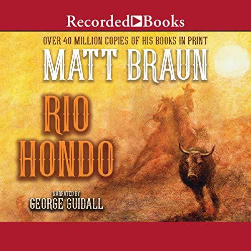 Rio Hondo Audiobook By Matt Braun cover art