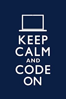 Keep Calm and Code On Blue Humor Poster 12x18