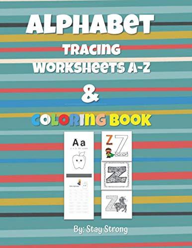 Alphabet Tracing Worksheets A-Z & Alphabet Coloring Book: Alphabet Handwriting Worksheets A to Z and Mandala Alphabet Coloring Pages, Letter Tracing ... Ages 3-5, Ages 4-8, Alphabet Writing Practice
