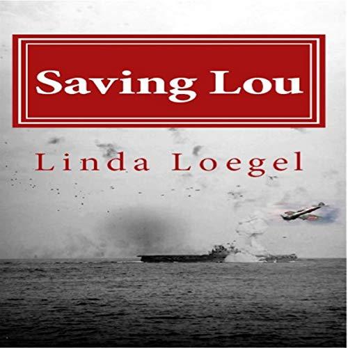 Saving Lou: A Historical Novel audiobook cover art