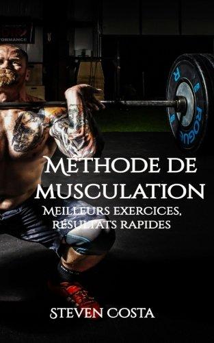 Méthode de musculation: Meilleurs exercices, résultats rapides