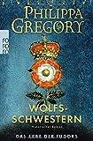 Wolfsschwestern: Das Erbe der Tudors