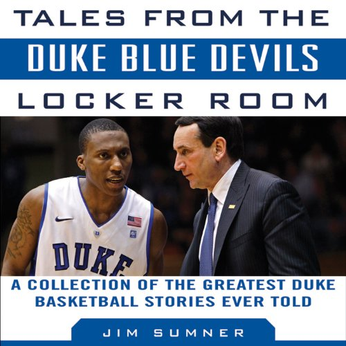 Tales from the Duke Blue Devils Locker Room audiobook cover art
