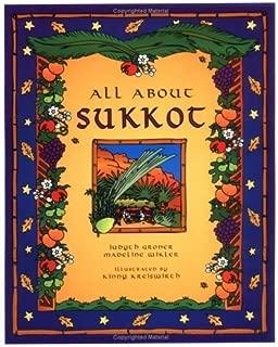 All about Sukkot (Sukkot & Simchat Torah) by Judyth Groner (1998-07-01)