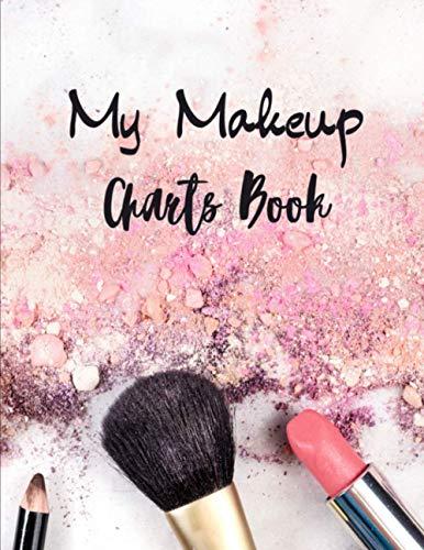 My makeup Charts Book: 100 praktische Schminktabellen für Visagisten (Profis und Amateure) | Gesichtsskizzen | großformatiges Notizbuch für besseren Komfort