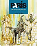 Paris mythes et légendes (Guide pédi-bus)