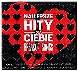 Najlepsze Hity Dla Ciebie - Breakup Songs [3CD]
