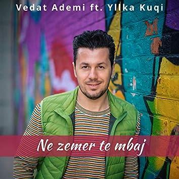 Ne Zemer Te Mbaj (feat. Yllka Kuqi)