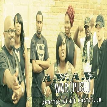 War (Push) [feat. Apostle Willie Coates, Jr.]