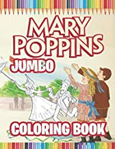 Mary Poppins Coloring Book: Super Fun Coloring Book For Kids and Adults