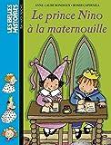 Le Prince Nino à la maternouille - Bayard Jeunesse - 25/08/2003