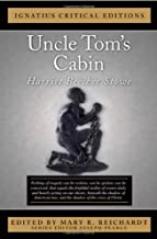 Uncle Tom's Cabin: Ignatius Critical Editions