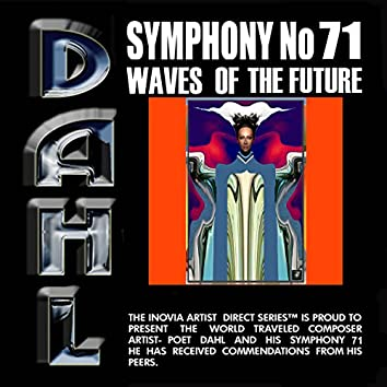 Symphony No 71 waves of the future  1. Nadera's Parallel