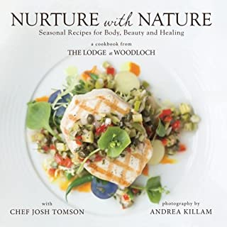 Nurture with Nature: Seasonal Recipes for Body, Beauty and Healing