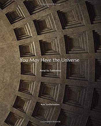 You May Have the Universe: Avrai tu luniverso (Journal ...