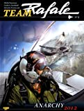 Team Rafale, Tome 6 - Anarchy 2012